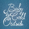 Baby, It's Cold Outside (feat. Farrah Valera)