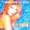 The Mackenzie Feat Jessy - The Rain Dj Garry Remix