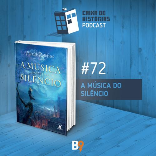 Caixa de Histórias 72 - A Música do Silêncio