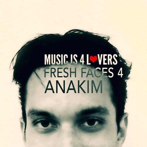 Fresh Faces 4 // Anakim [Musicis4Lovers.com]