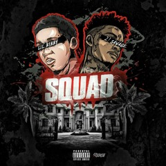 Squad Feat. 21 Savage (Produced by itrez)