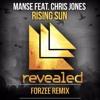Manse - Rising Sun (ft. Chris Jones)(Forzee Remix)