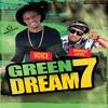 Green Dream 7 Promo (2016)- FRIDAY DEC 23rd - ABRACADABRA