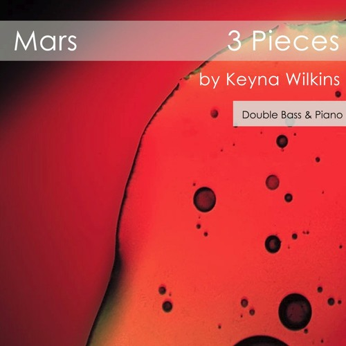 Mars Part 1: Red Dirt - Double Bass, Piano