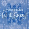 Let It Snow! (In the style of Michael Bublé)