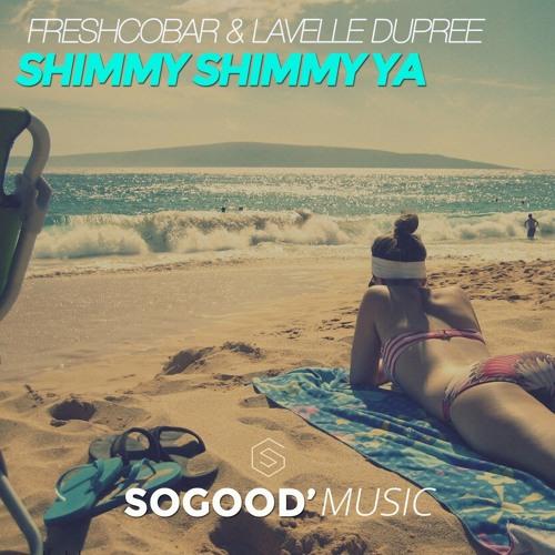 Freshcobar & Lavelle Dupree - Shimmy Shimmy Ya (Radio Mix)