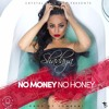 Shadaya - No Money, No Honey