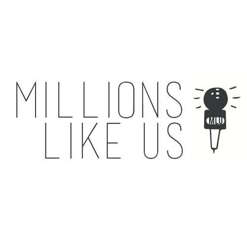 Millions Like Us - Podcast #21