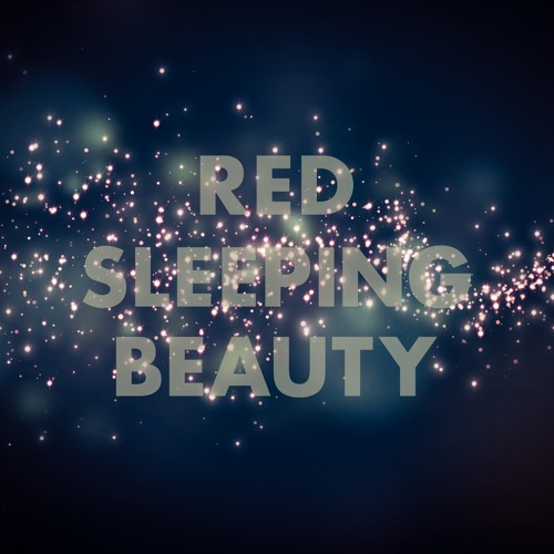 Red Sleeping Beauty - We Are Magic