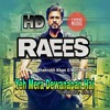 Yeh Mera Deewanapan Hai Raees Movie Audio Song