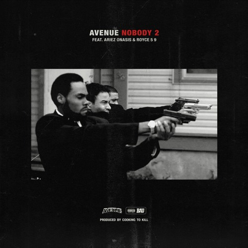 Avenue - Nobody Pt. 2 f. Ariez Onasis & Royce 5 9
