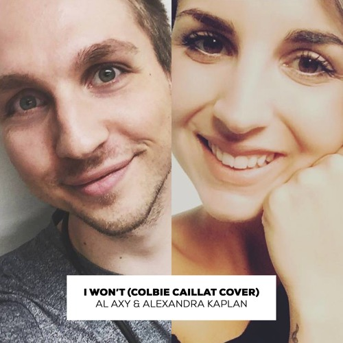 I Won't (Colbie Caillat Cover feat. Alexandra Kaplan)