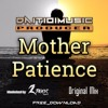DaitioiMusic - Mother Patience (Original Mix)/2Toxic Mastering/FREE DOWNLOAD