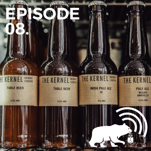 Episode 08 - The Kernel Meet the Brewer