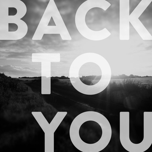 Back To You Ft. Ryan McLarnon