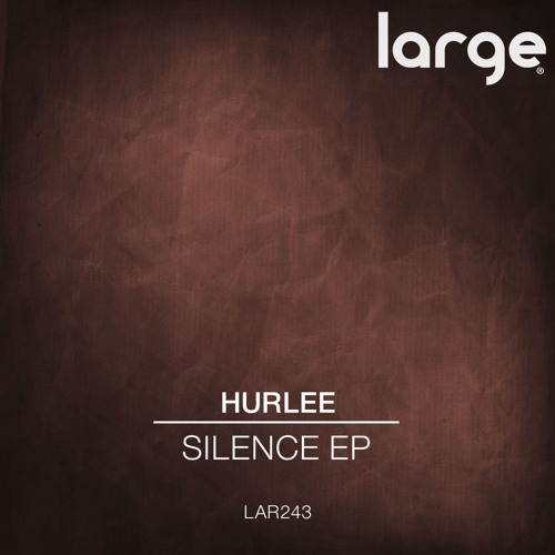 Hurlee | Silence (out now)