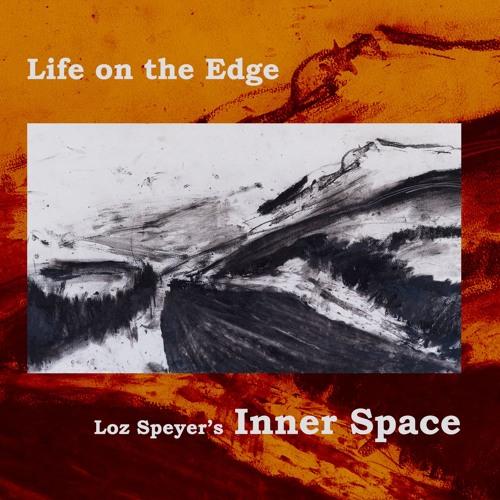 """Inner Space - """"Life on the Edge"""" album tracks"""