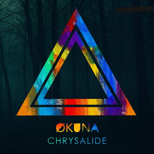 Okuna - Chrysalide