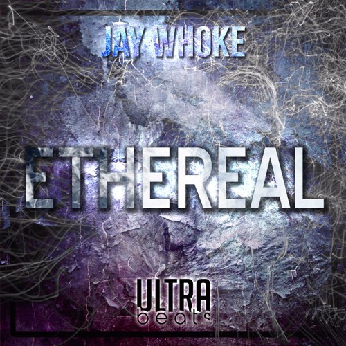 Jay Whoke - Ethereal (Original Mix)