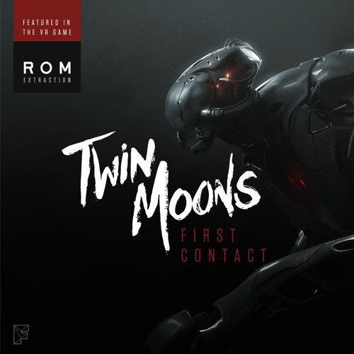 Twin Moons - First Contact 🌙🌙 [FREE DOWNLOAD in description]