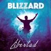 Blizzard - Libertad [FREE ALBUM DOWNLOAD]