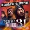 Dj Danny Dee + Smoove Ski