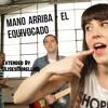 Mano Arriba - El Equivocado - Extended By UlisesMorelloDj