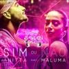 Sim ou Não - Anitta Feat. Maluma (Aslei De Calais Reconstruction Mix) - FREE DOWNLOAD