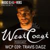 WCP 039: Travis Dagz [Musicis4Lovers.com]