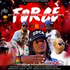 FORCE IT ( Forcè Remix )- Motto Ft Lavaman, Hypa 4000 & Loose Cannon [ Force It Riddim ]  Soca 2017