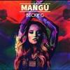 BeckyG - Mangú