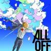Refrain Boy / All Off [Mob Psycho ED] [FULL]