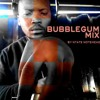 Bubblegum Mixed By Ntate Notehead
