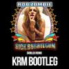 Rob Zombie - Sick Bubblegum  [KRM's Dj Tool Bootleg] FREE DOWNLOAD