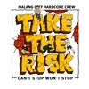TAKE THE RISK - SEMANGAT INI BELUM HABIS