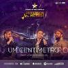 Jefferson Moraes - Um Centímetro Feat. Jorge e Mateus