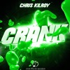 Chris Kilroy - CRANK  (JompaMusic Release) **free download**