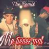 Negro 'La Musa', Crist 'El Problema' - Me Tienes Mal (Official Remix) Ft. JC 'The Real Voize'