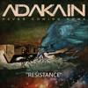 Adakain - Resistance