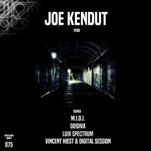 "Joe Kendut - Tribe ""M.I.D.I. Rmx"" (075 Dolma Rec)"
