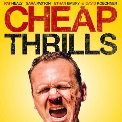 SPLATHOUSE10: Cheap Thrills (2013)