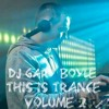 THIS IS TRANCE VOLUME 2 MIXED BY DJ GARY BOYLE