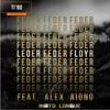 Feder Feat Alex Aiono - Lordly (Intro Longue)