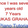 was seven years old piano tutorial  7 Years LUKAS