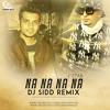 DJ Sidd - Na Na Na Na - (J Star) - Teaser