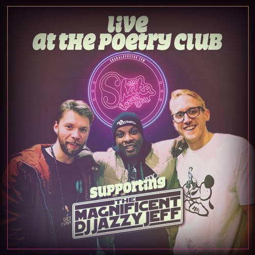 Live at The Poetry Club Supporting DJ Jazzy Jeff