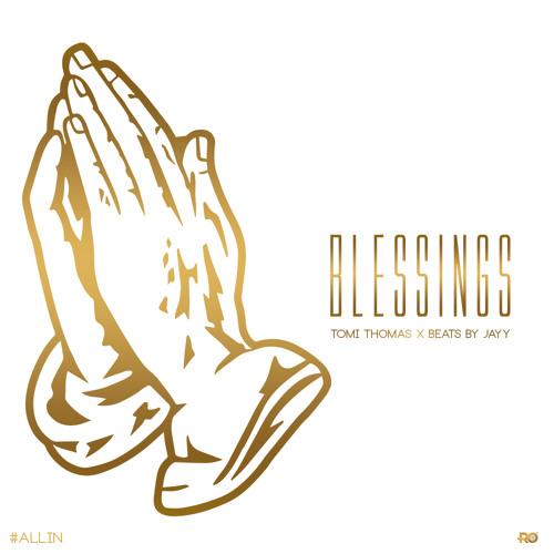 blessings bbjn tomi thomas by tomi thomas music free listening