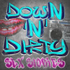 Confessions of a Hooker | Down n Dirty Episode 7