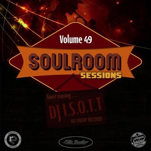 Soul Room Sessions Volume 49 | DJ I.S.O.T.T | Hi!Energy Records | Austria