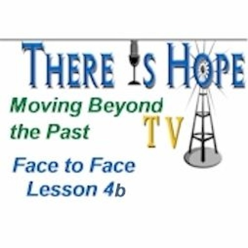 Moving Beyond the Past-Lesson Four, Part Two